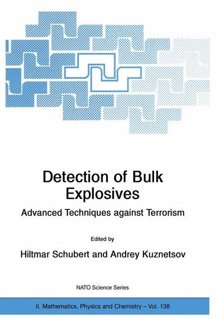 Detection of Bulk Explosives Advanced Techniques against Terrorism als Buch