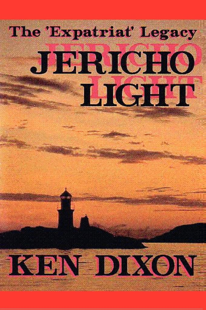 The 'Expatriat' Legacy - Jericho Light als Buch