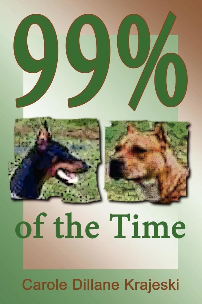 99% of the Time als Taschenbuch