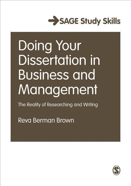 Doing Your Dissertation in Business and Management: The Reality of Researching and Writing als Buch