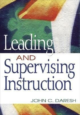 Leading and Supervising Instruction als Taschenbuch