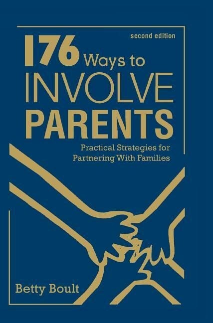 176 Ways to Involve Parents: Practical Strategies for Partnering with Families als Buch