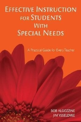 Effective Instruction for Students with Special Needs: A Practical Guide for Every Teacher als Taschenbuch