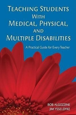 Teaching Students with Medical, Physical, and Multiple Disabilities als Taschenbuch