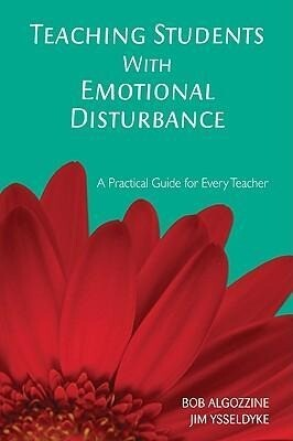 Teaching Students with Emotional Disturbance: A Practical Guide for Every Teacher als Taschenbuch