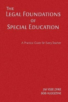 The Legal Foundations of Special Education: A Practical Guide for Every Teacher als Buch