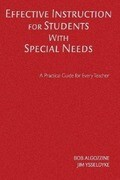 Effective Instruction for Students with Special Needs: A Practical Guide for Every Teacher