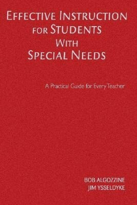 Effective Instruction for Students with Special Needs: A Practical Guide for Every Teacher als Buch