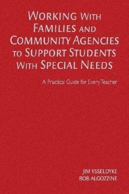 Working with Families and Community Agencies to Support Students with Special Needs als Buch