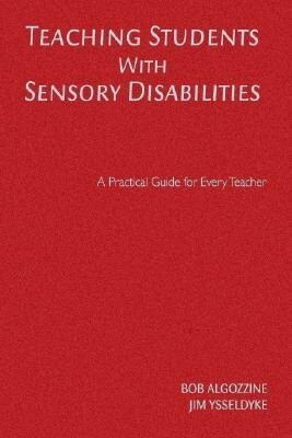 Teaching Students with Sensory Disabilities als Buch