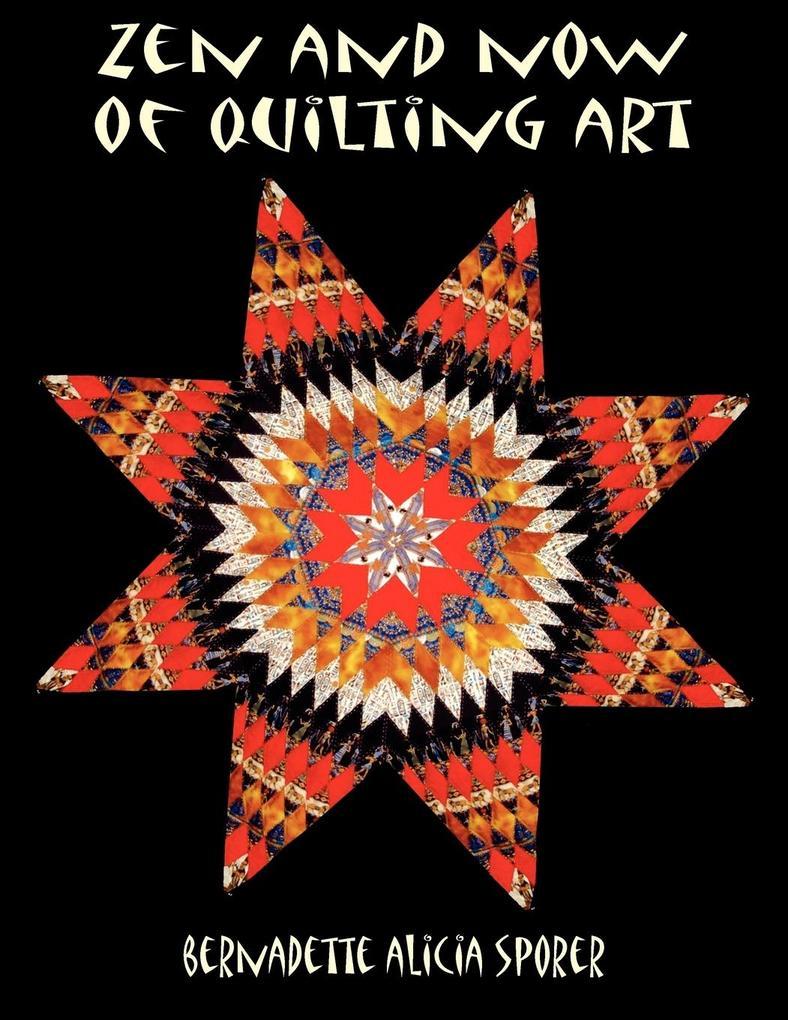 Zen and Now of Quilting Art als Taschenbuch