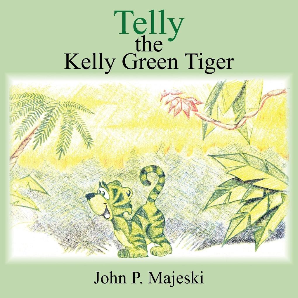 Telly the Kelly Green Tiger als Taschenbuch
