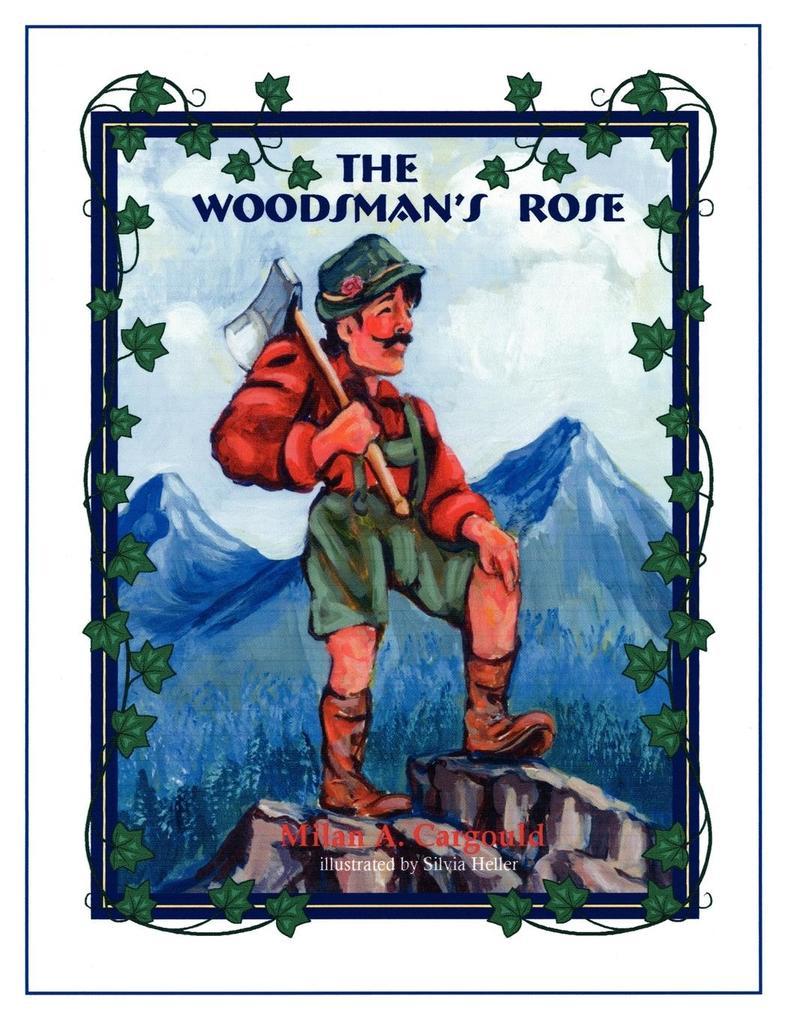 The Woodman's Rose als Taschenbuch