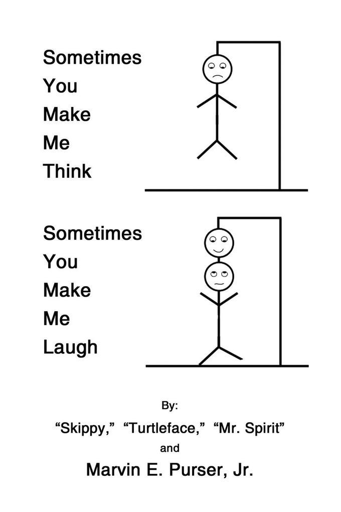 Sometimes You Make Me Think; Sometimes You Make Me Laugh als Taschenbuch