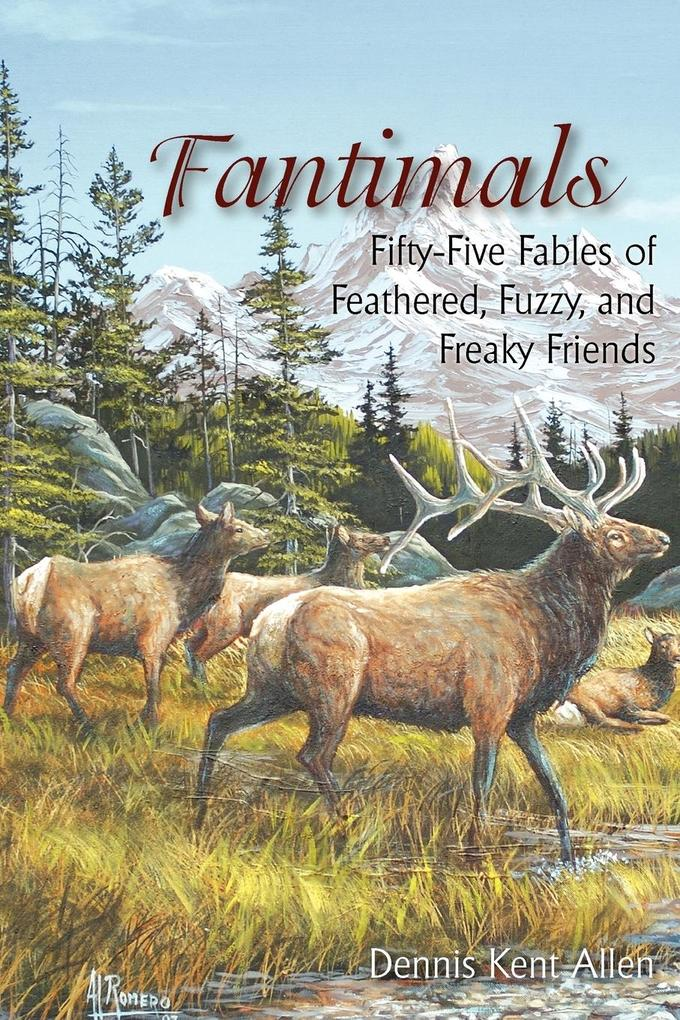 Fantimals: Fifty-Five Fables of Feathered, Fuzzy, and Freaky Friends als Taschenbuch
