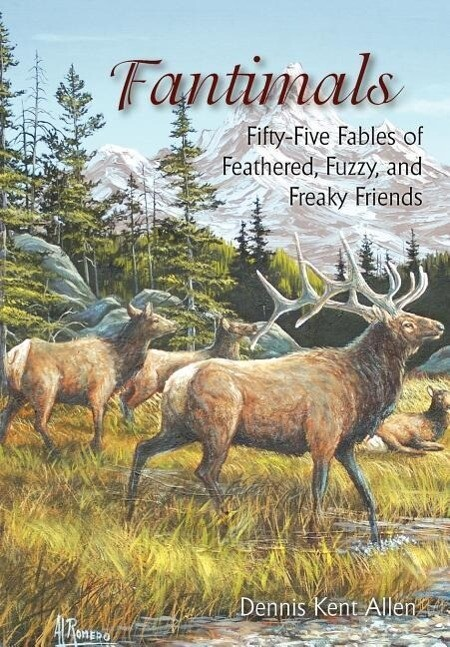 Fantimals: Fifty-Five Fables of Feathered, Fuzzy, and Freaky Friends als Buch