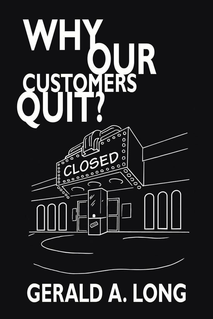 Why Our Customers Quit? als Taschenbuch