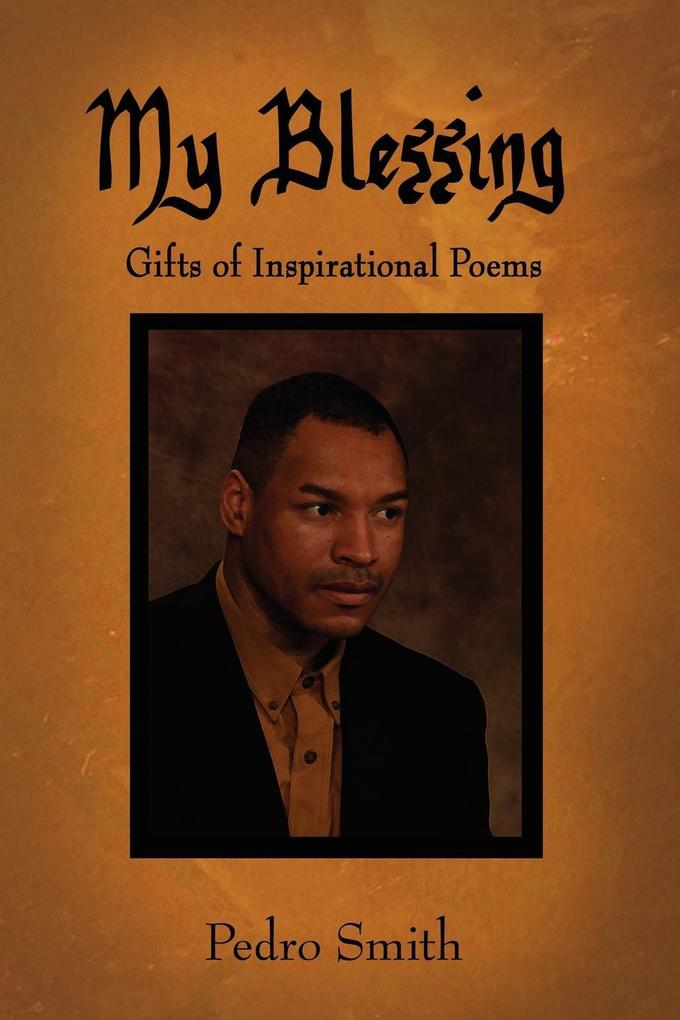 My Blessing: Gifts of Inspirational Poems als Taschenbuch