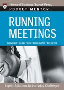 Running Meetings: Expert Solutions to Everyday Challenges