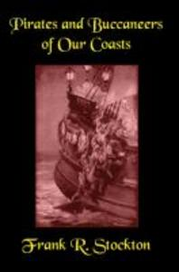 Buccaneers and Pirates of Our Coasts als Taschenbuch