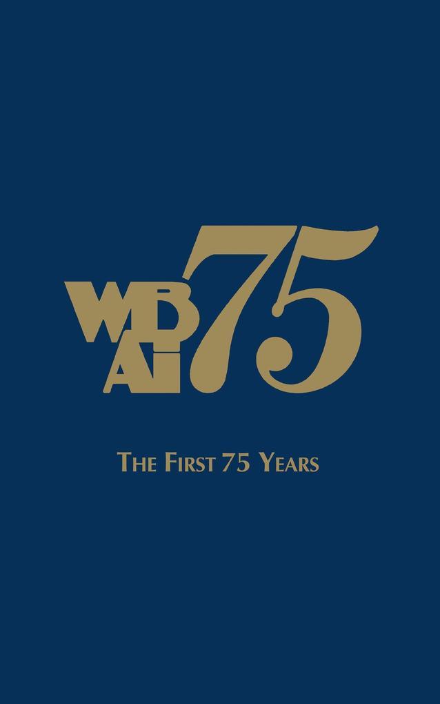 Wbai-The First 75 Years als Buch