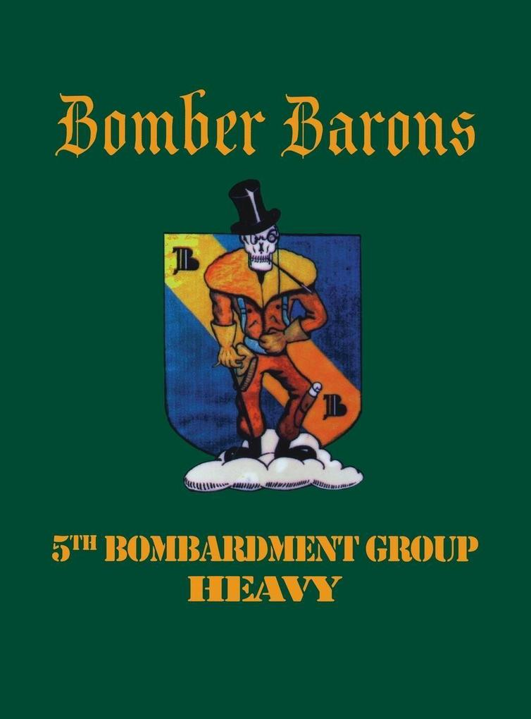 5th Bombardment Group (Heavy): Bomber Barons als Buch