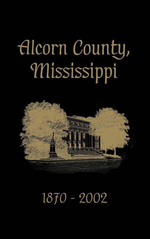 Alcorn County, Mississippi: 1870-2002 als Buch