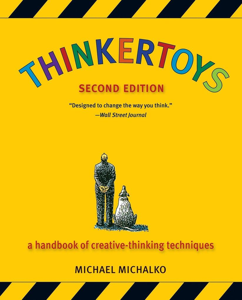 Thinkertoys: A Handbook of Creative-Thinking Techniques als Taschenbuch