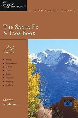 Explorer's Guides: The Santa Fe & Taos Book: A Complete Guide als Taschenbuch