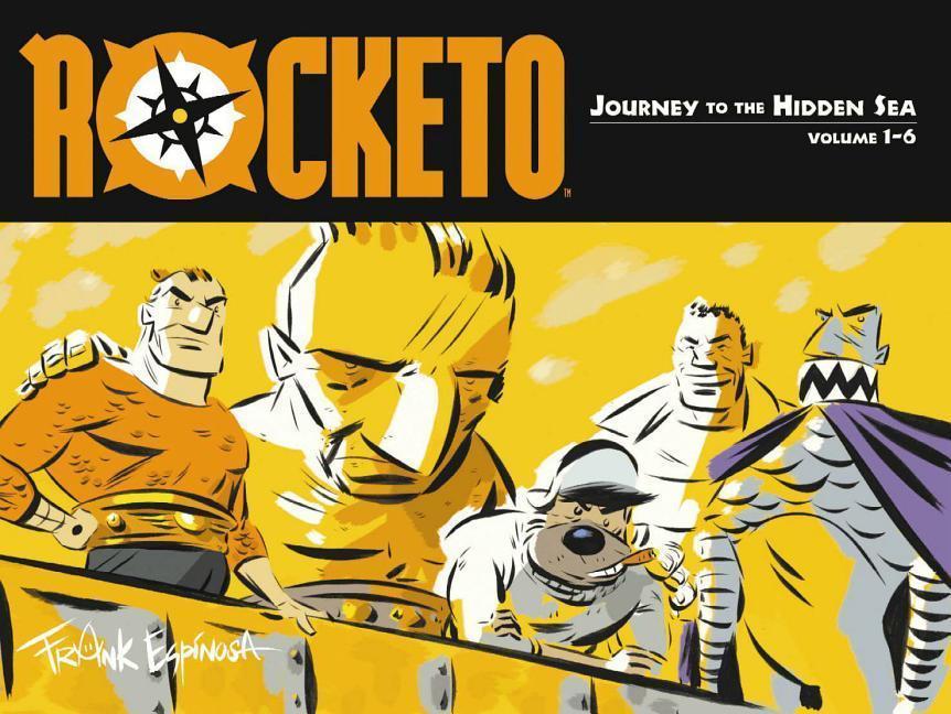Rocketo Volume 1: The Journey to the Hidden Sea als Taschenbuch