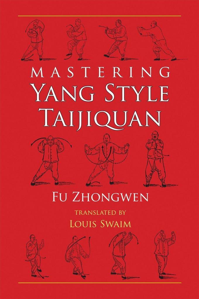 Mastering Yang Style Taijiquan als Taschenbuch