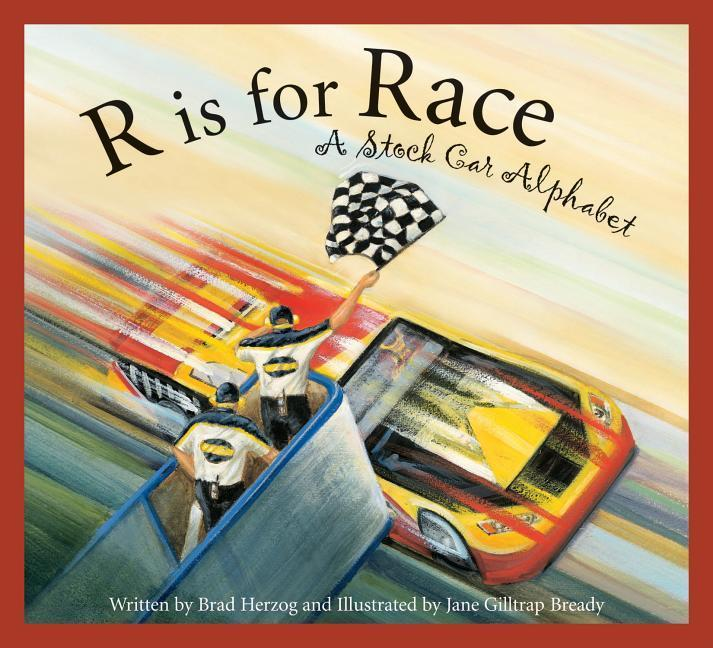 R Is for Race: A Stock Car Alphabet als Buch