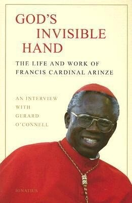 God's Invisible Hand: The Life and Work of Francis Cardinal Arinze als Taschenbuch