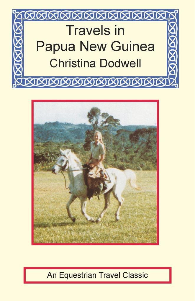 Travels in Papua New Guinea als Buch