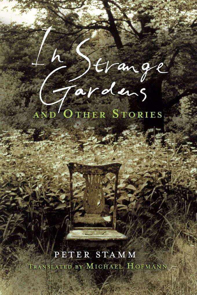 In Strange Gardens and Other Stories als Buch