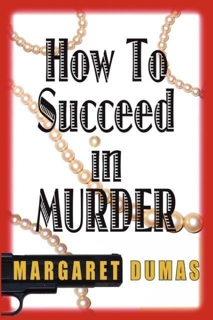 How to Succeed in Murder-Large Print als Taschenbuch
