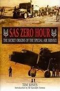 SAS Zero Hour: The Secret Origins of the Special Air Service