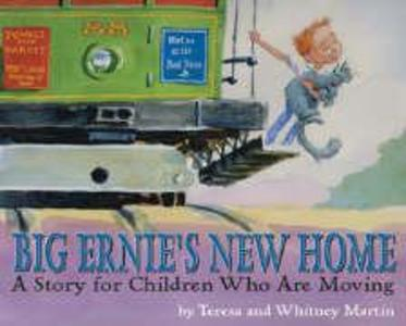 Big Ernie's New Home: A Story for Children Who Are Moving als Taschenbuch