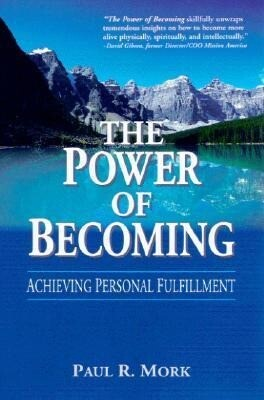 The Power of Becoming: Achieving Personal Fulfillment als Taschenbuch