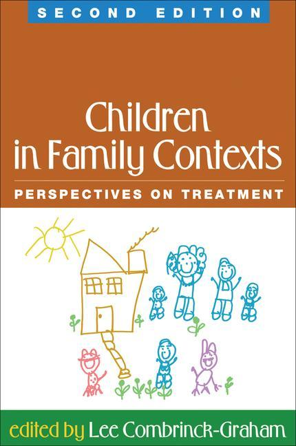 Children in Family Contexts, Second Edition: Perspectives on Treatment als Buch