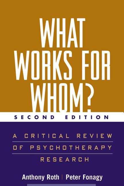 What Works for Whom?, Second Edition: A Critical Review of Psychotherapy Research als Taschenbuch