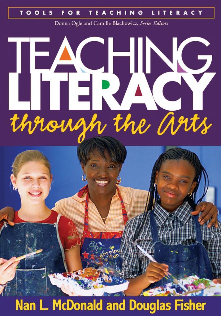 Teaching Literacy Through the Arts als Taschenbuch