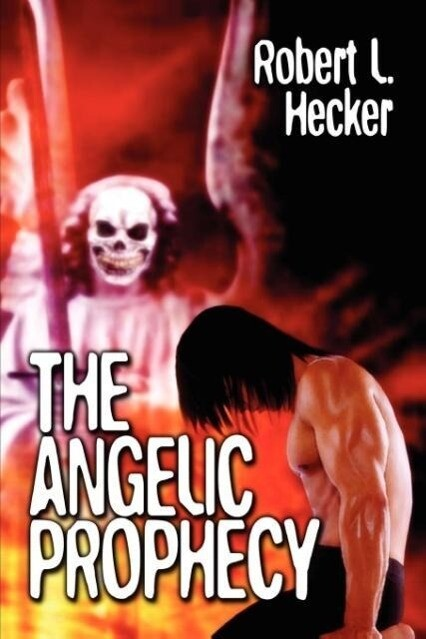 The Angelic Prophecy als Taschenbuch
