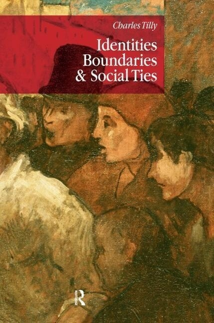 Identities, Boundaries and Social Ties als Buch