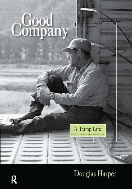 Good Company: A Tramp Life als Buch
