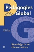 Pedagogies of the Global: Knowledge in the Human Interest