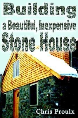 Building a Beautiful Inexpensive Stone House als Taschenbuch