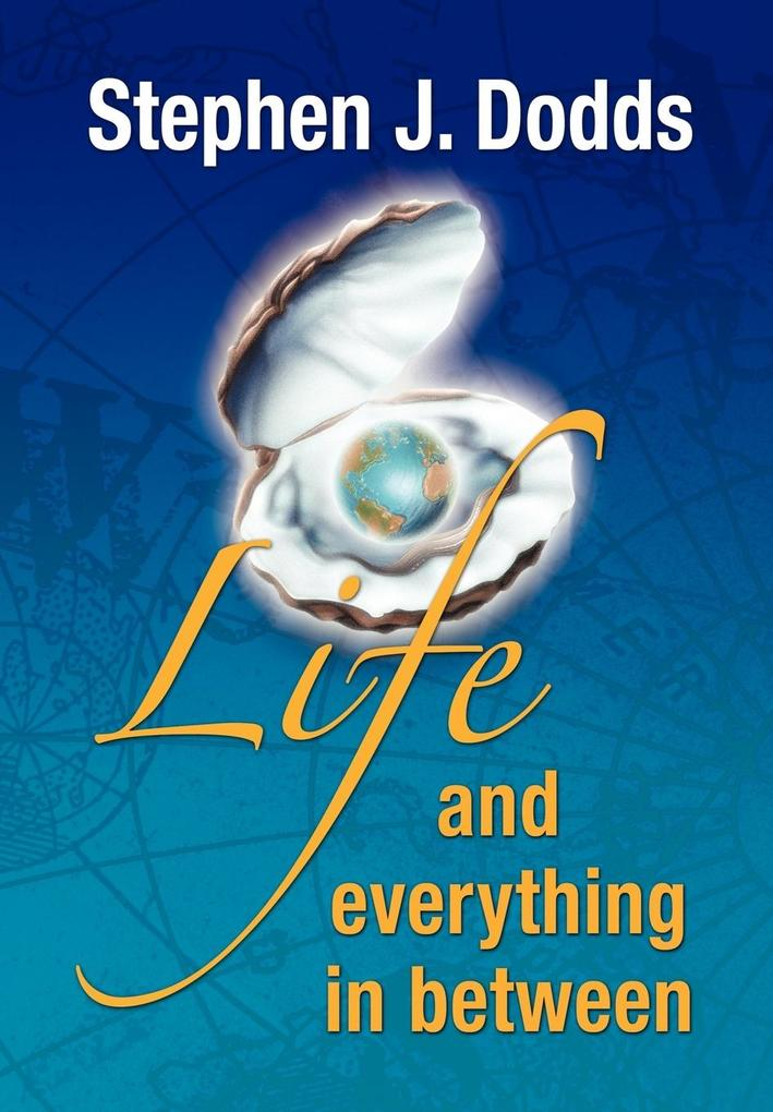 Life, and Everything in Between als Buch