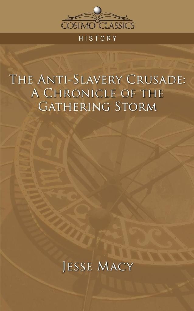 The Anti-Slavery Crusade als Taschenbuch