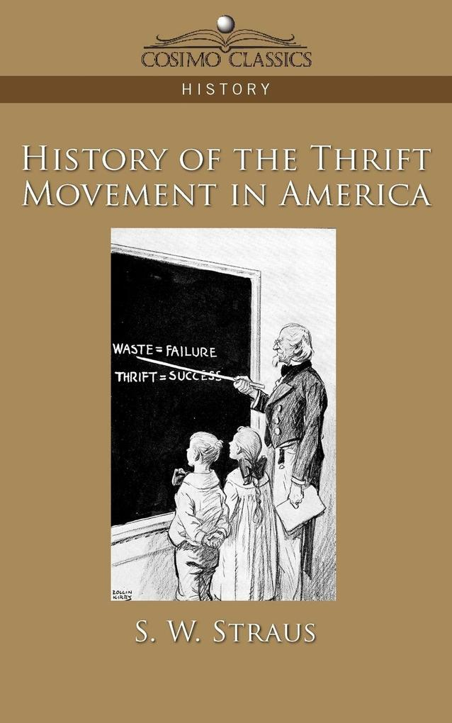 History of the Thrift Movement in America als Taschenbuch